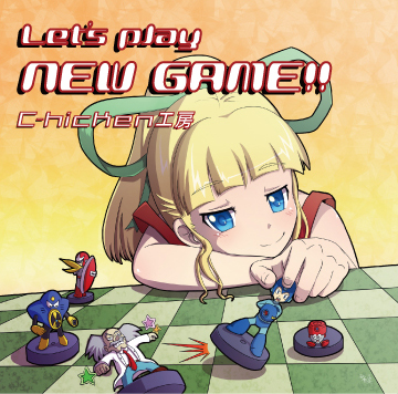 『Let's Play NEW GAME!!』
